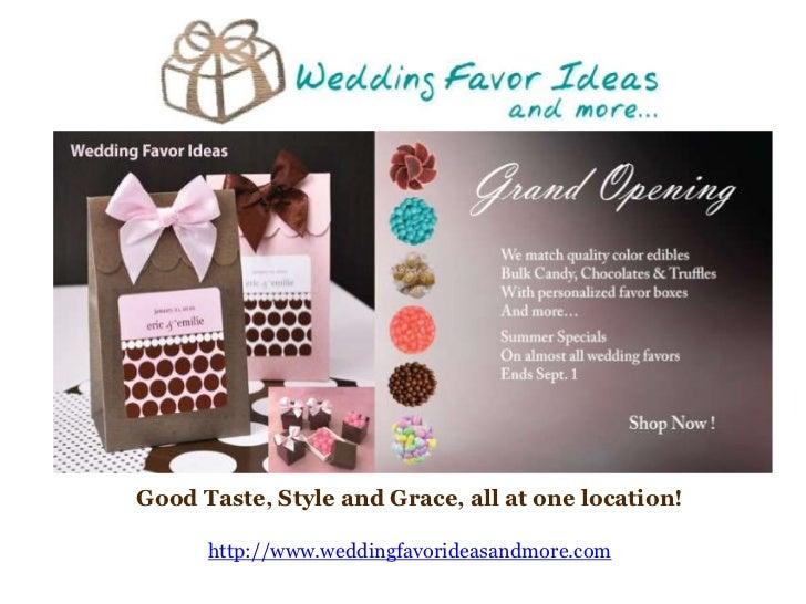 Wedding Favor Ideas and More Presentation