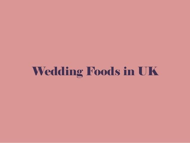 Wedding Foods in UK
