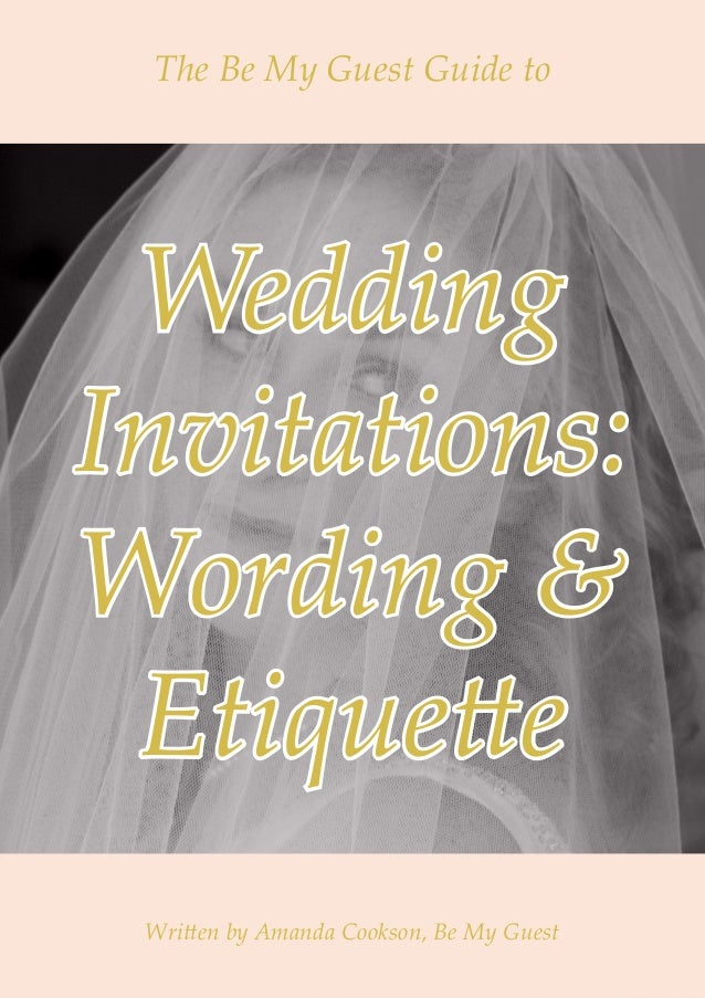 Protocol For Wedding Invitations: Wedding Invitation Wording And Etiquette Guide