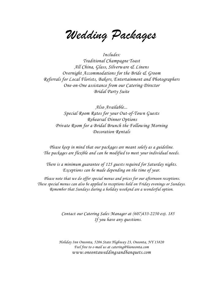 Wedding Packages                                    Includes:                         Traditional Champagne Toast         ...