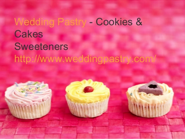 Wedding pastry cakes & cookies