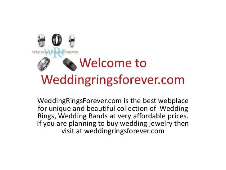 WeddingRingsForever.com is the best webplacefor unique and beautiful collection of WeddingRings, Wedding Bands at very aff...