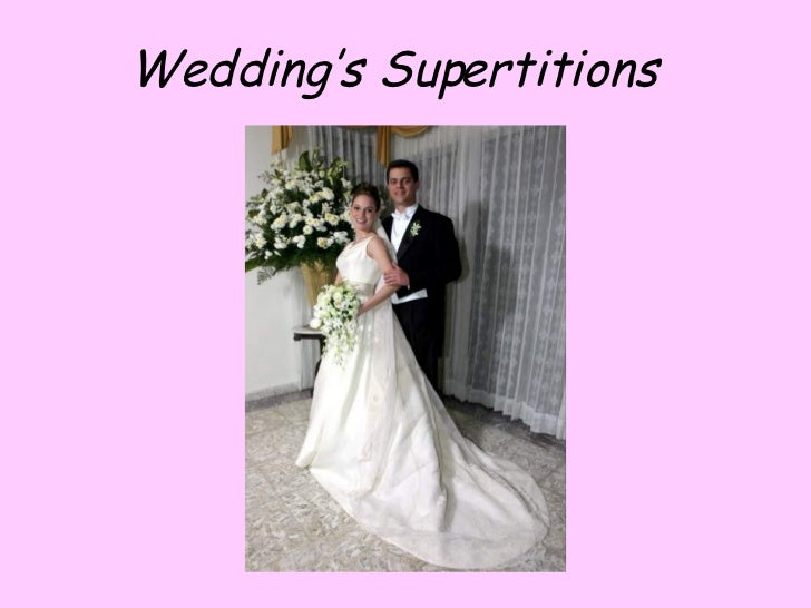 Wedding's Supertitions