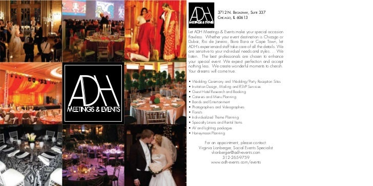 3712 N. BROADWAY, SUITE 337                  CHICAGO, IL 60613Let ADH Meetings & Events make your special occasionflawless...