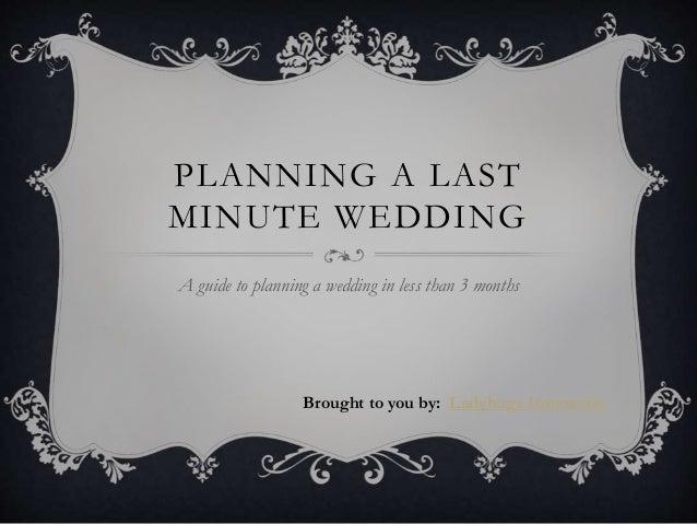 detail plan wedding less than months brides