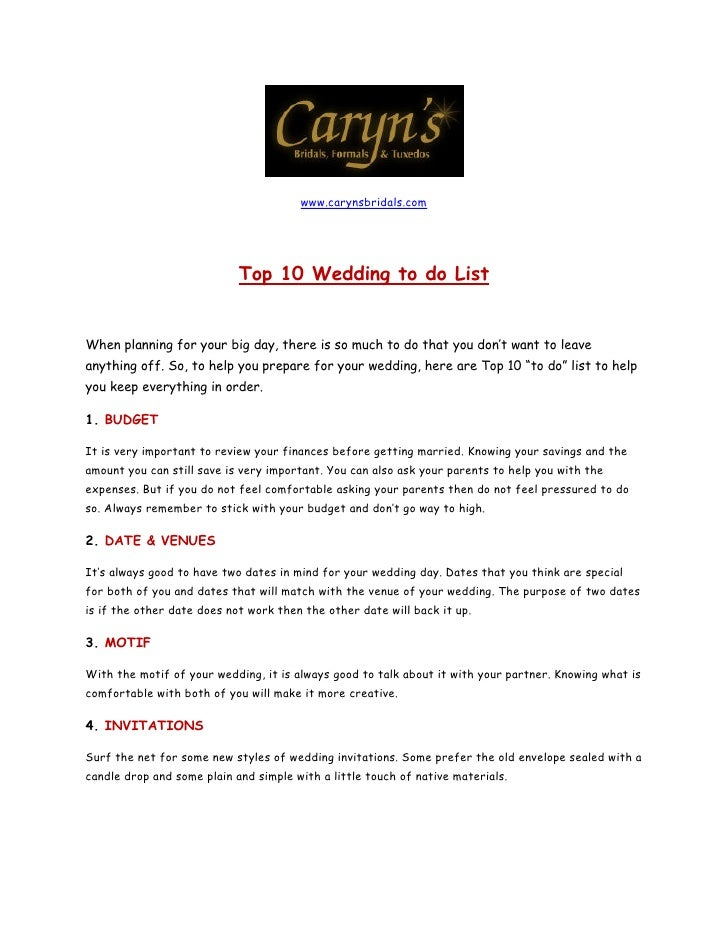 www.carynsbridals.com                                 Top 10 Wedding to do List   When planning for your big day, there is...