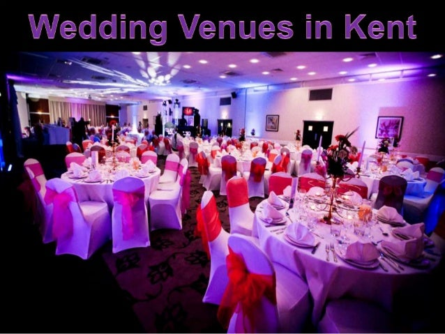 Wedding Venues In Kent