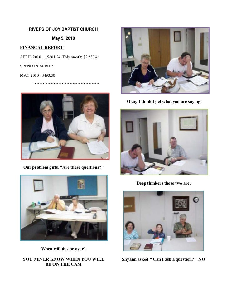 RIVERS OF JOY BAPTIST CHURCH<br />May 5, 2010<br />FINANCAL REPORT:<br />APRIL 2010 ….$601.24  This month: $2,230.46 <br /...