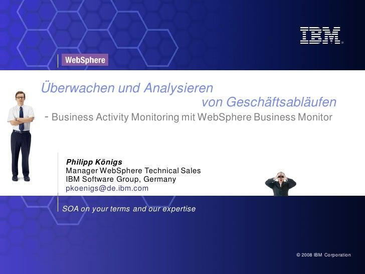 Überwachen und Analysieren                                    von Geschäftsabläufen - Business Activity Monitoring mit Web...