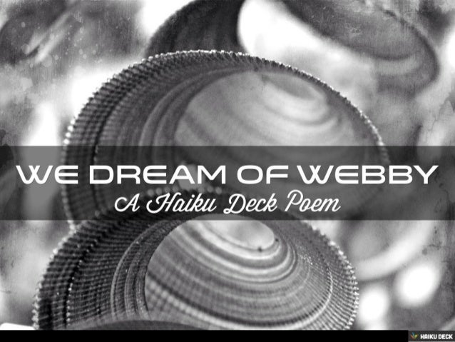 We Dream of Webby