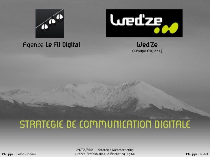 Agence Le Fil Digital                                          Wed'Ze                                                     ...