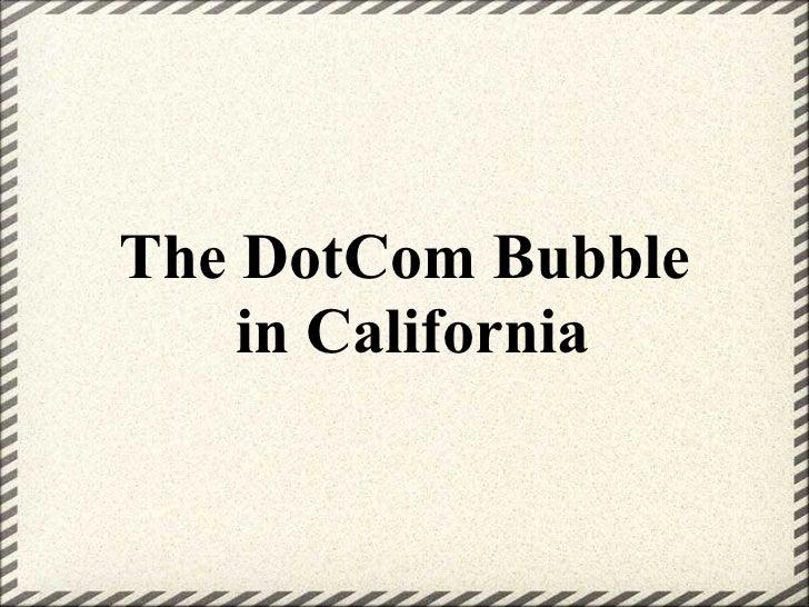 The DotCom Bubble in California