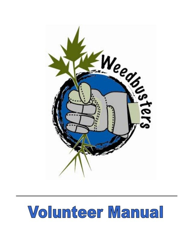 Weedbusters Volunteer Manual Karin Albert and Alison Evely GVRD Parks, Central Area 2005 2