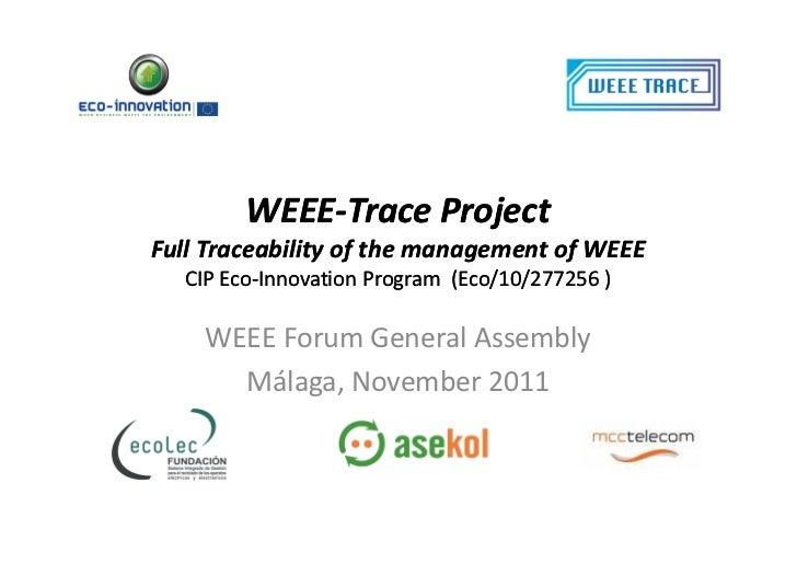 Weee trace weee-forum 20111125