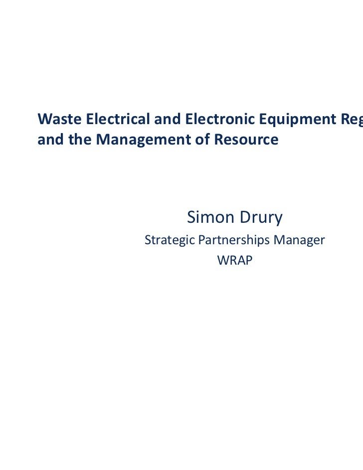 Waste Electrical and Electronic Equipment Regulations and the Management of Resource
