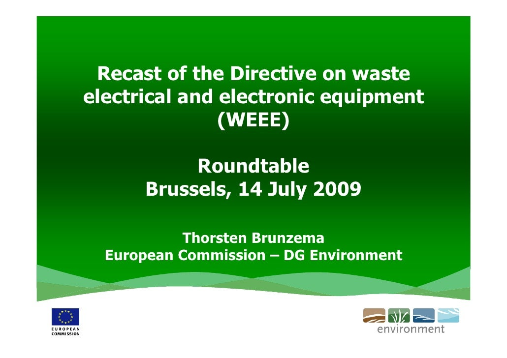 Recast of the Directive on waste electrical and electronic equipment                (WEEE)             Roundtable       Br...