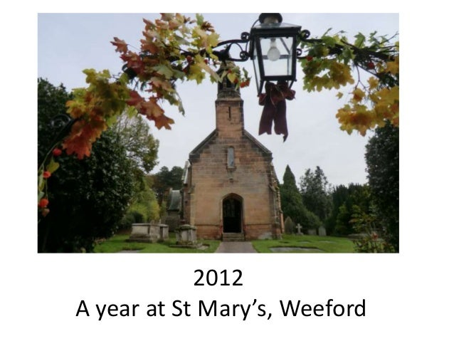 2012 A year at St Mary's, Weeford