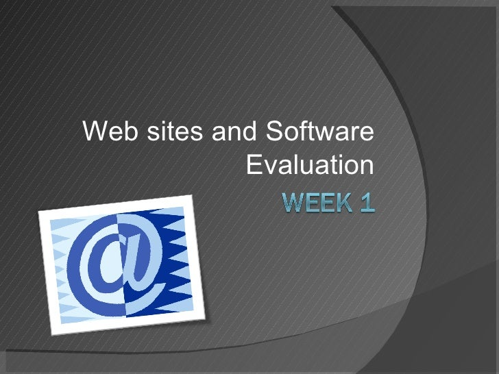 Web sites and Software             Evaluation