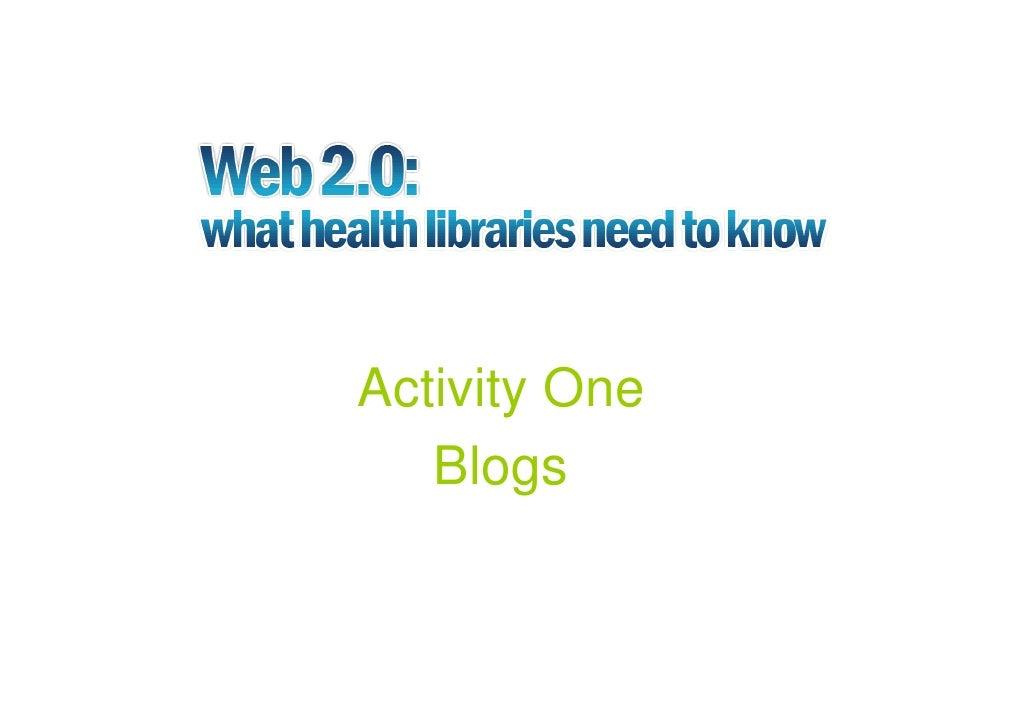 Activity One    Blogs