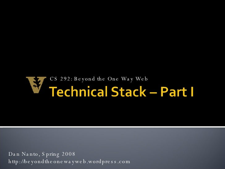 Week 10 Technical Stack Pt. 1