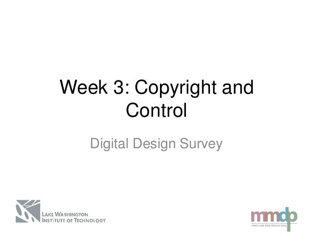 Digital Design Survey: Week 3 lecture