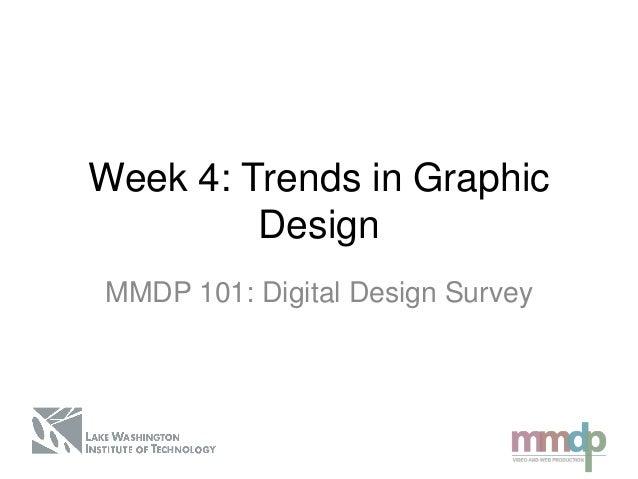 Digital Design Survey: Week 4 lecture