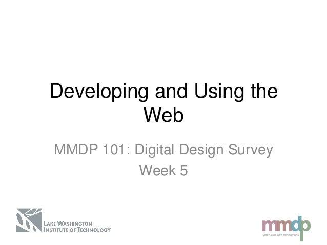 Digital Design Survey: Week 5 lecture