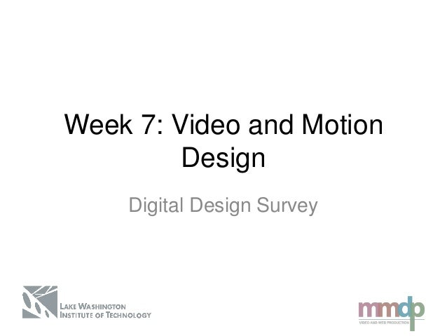 Digital Design Survey: Week 7 lecture