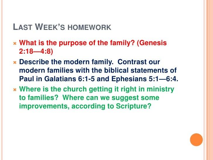 Last Week's homework<br /><ul><li>What is the purpose of the family? (Genesis 2:18—4:8)