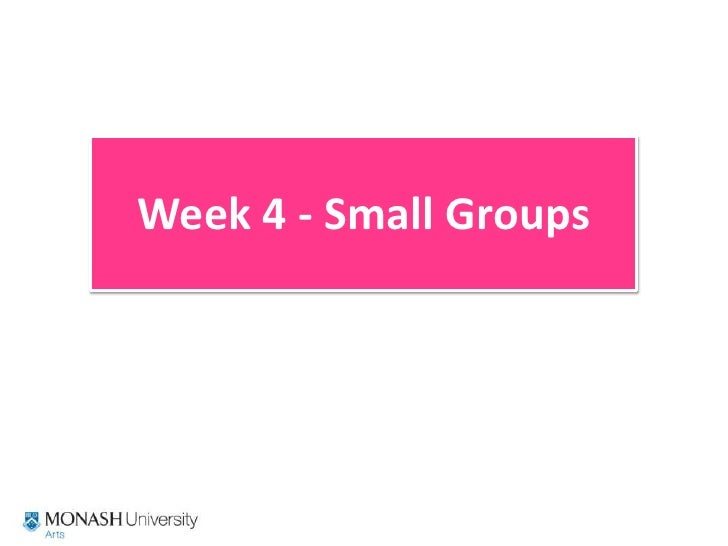 Week 4 Small Groups