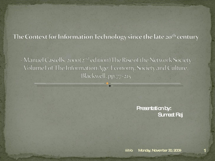 The Context For Information Technology Since The Late 20th Century