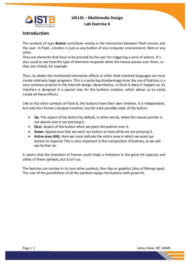 Page   1 Johny Hizkia, BIT, MIMSUG141 – Multimedia DesignLab Exercise 6IntroductionThe symbols of type Button contribute m...
