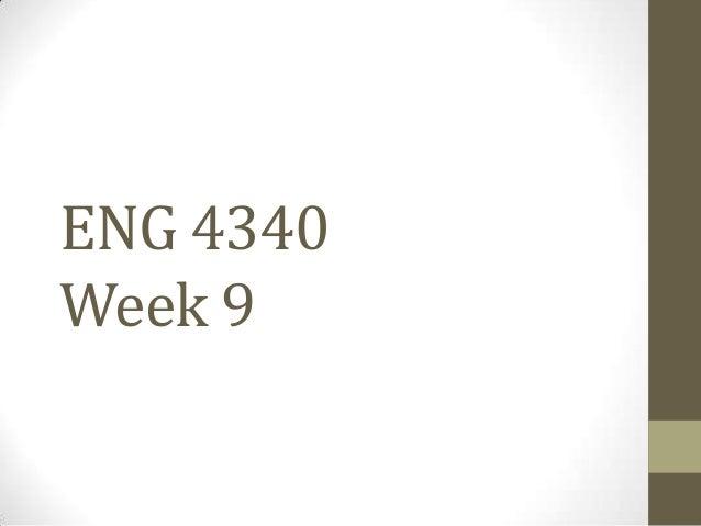 ENG 4340 Week 9