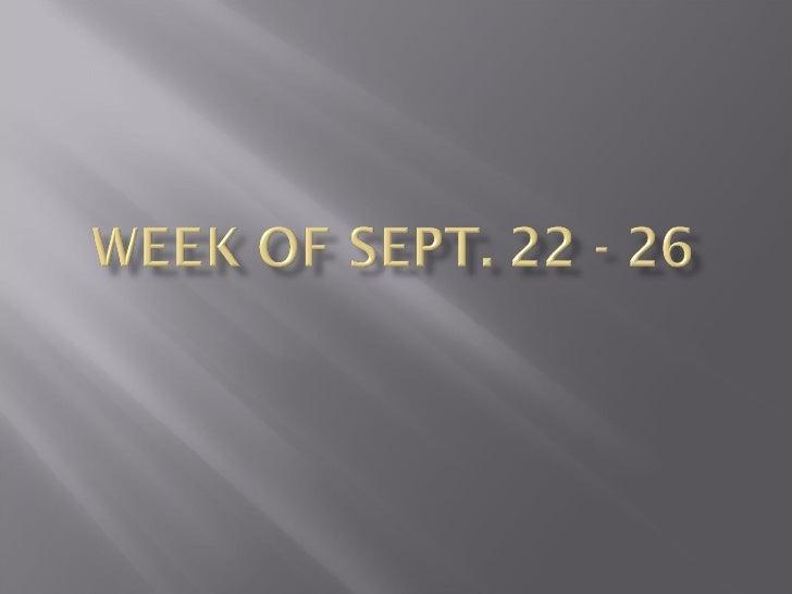 Week Of Sept. 22 26