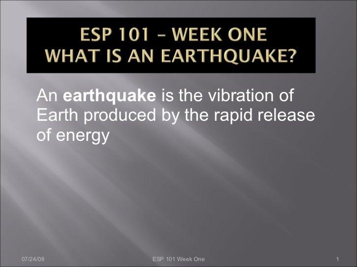 Week One Esp101  What Is An Earthquake Clarakwan