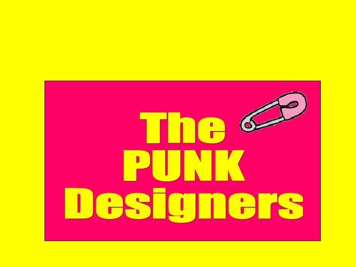 The  PUNK Designers