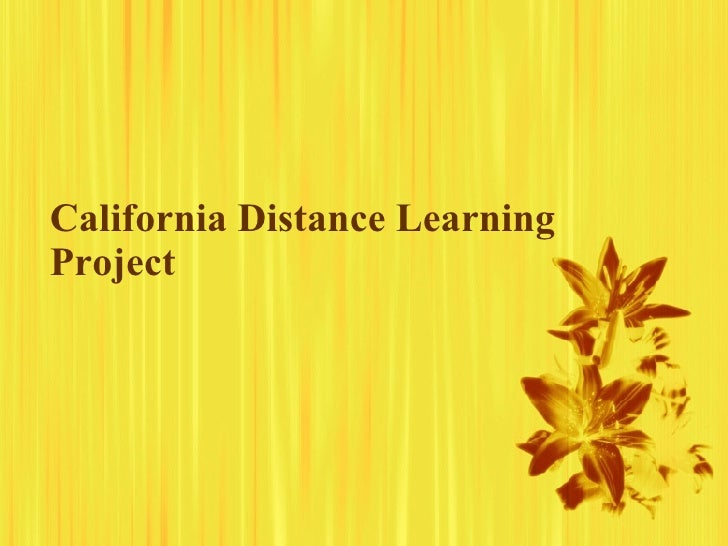 California Distance Learning Project