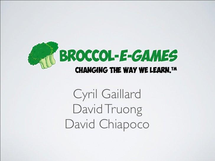 Cyril Gaillard David TruongDavid Chiapoco