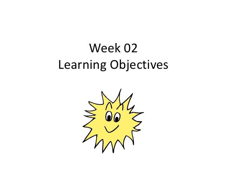 Week 02 learning objectives