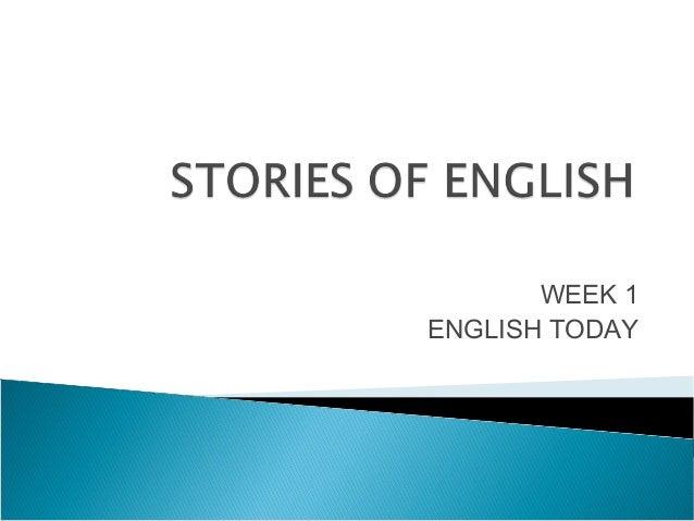 WEEK 1 ENGLISH TODAY