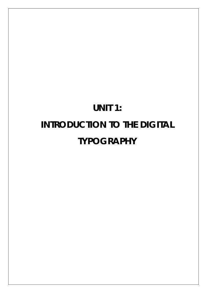 UNIT 1:INTRODUCTION TO THE DIGITAL       TYPOGRAPHY