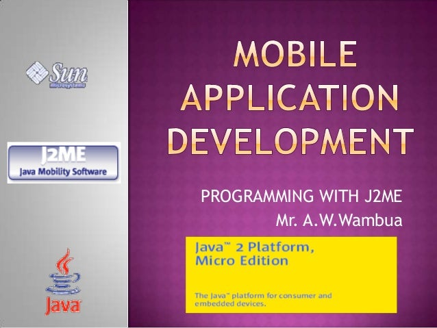 Introduction to Mobile programming(J2ME)
