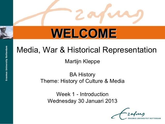 Introduction to BA Course 'Media, War & Historical Representation'