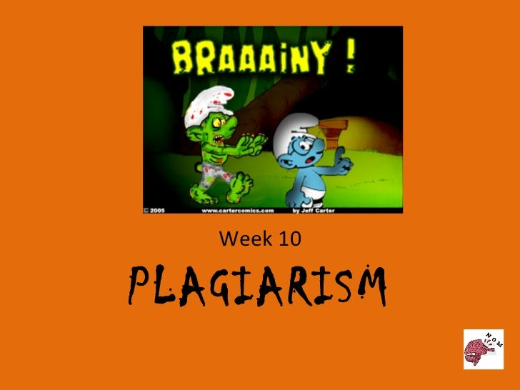 Week 10   thursday- plagiarism