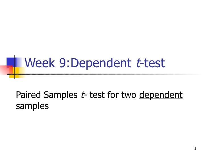 Dependent T Test