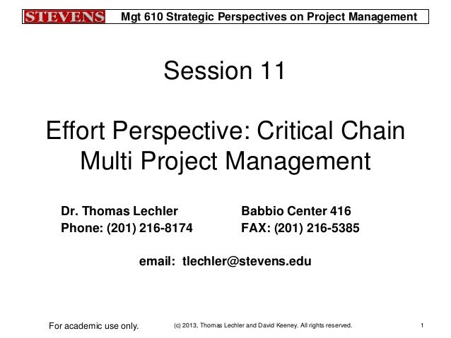 Mgt 610 Strategic Perspectives on Project Management(c) 2013, Thomas Lechler and David Keeney. All rights reserved.For aca...