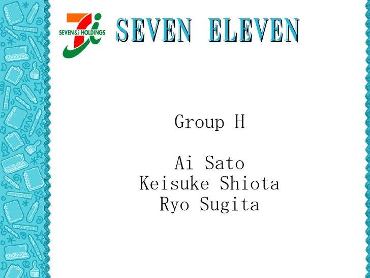 SEVEN ELEVEN      Group H       Ai Sato  Keisuke Shiota    Ryo Sugita