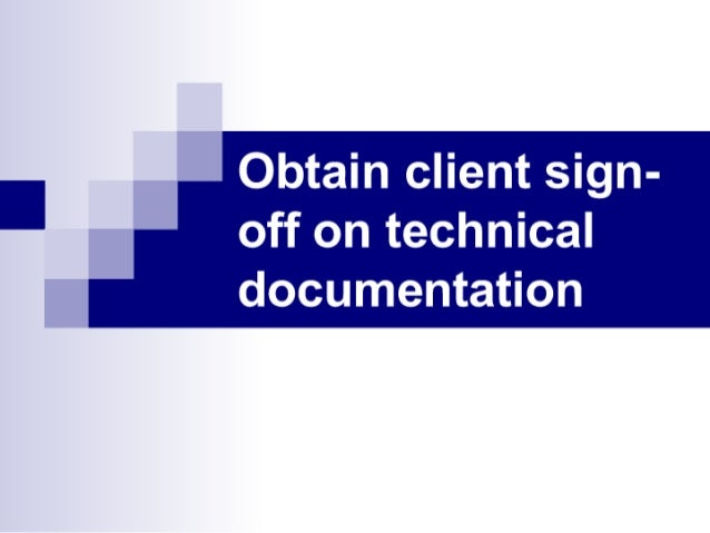Week12 Obtain Client Sign Off On Technical Documentation