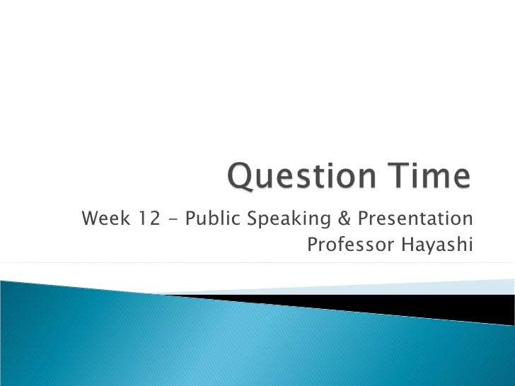 Week12 questiontime