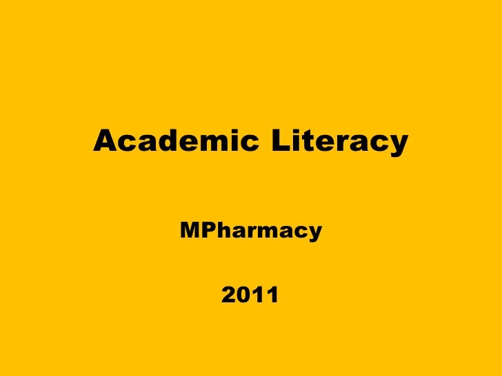 Week 1 2011 introduction to academic literacy